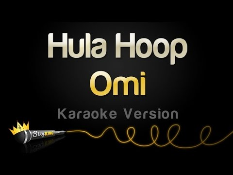 Omi - Hula Hoop (Karaoke Version)