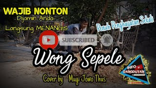 Download Ndarboy Genk - Wong Sepele- Cover By Mugi Jowo Thus || WAJIB NONTON Sampai Selesai