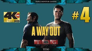 A WAY OUT [4K@60fps] walkthrough part 4 |Triple monitor gameplay 5760X1080