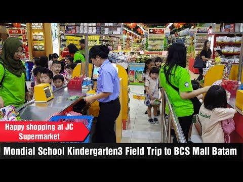 Mondial School Kindergarten3 FIELD TRIP - BCS Mall Batam - JC Supermarket - Sekolah Mondial