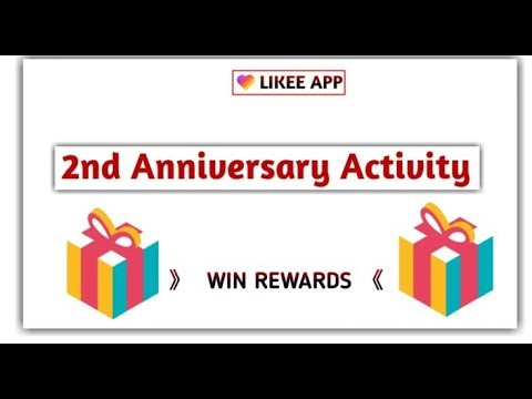 Likee App Second Anniversary Activity Get Badge An Win Reward