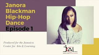"""Hip-Hop dance - Episode 1 """"First steps"""" . JCAL Education at Home with Janora Blackman"""