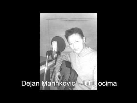 Dejan Marinkovic - Jul u ocima original