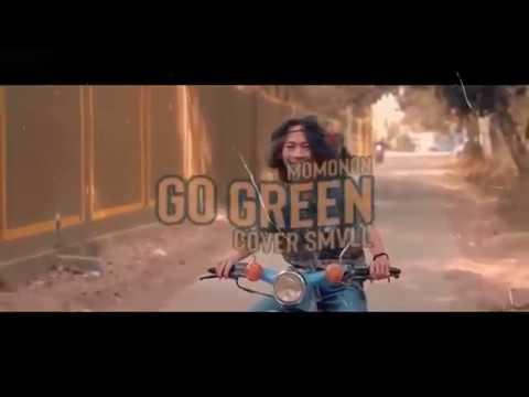 go-green-momonon-(reggae-cover)-smvll