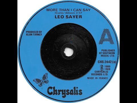MORE THAN I CAN SAY - Leo Sayer (1980)