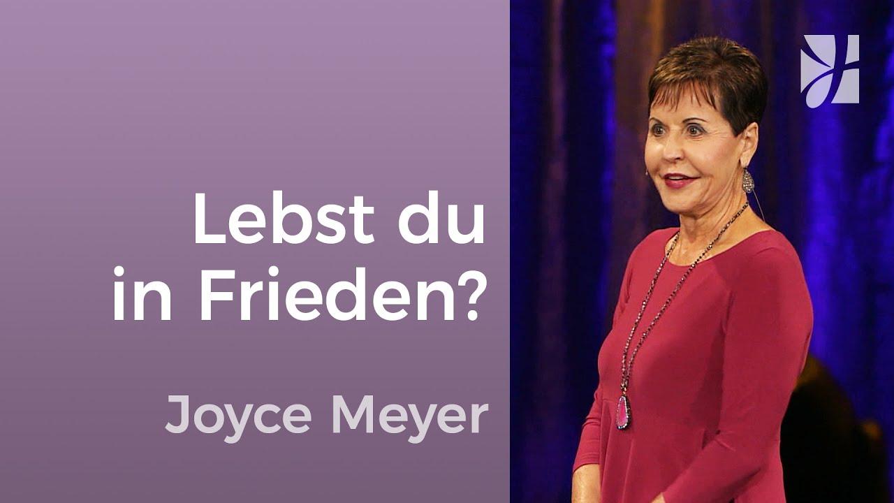 Lebst du in Frieden mit anderen? – die Bibel Kolosser 3 – Joyce Meyer – Beziehungen gelingen lassen