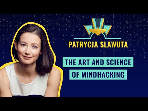 The art and science of MindHacking - by Patrycja Slawuta