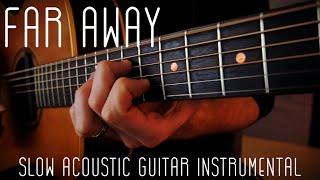 Far Away - Slow Guitar Instrumental (Original by Marco Cirillo)
