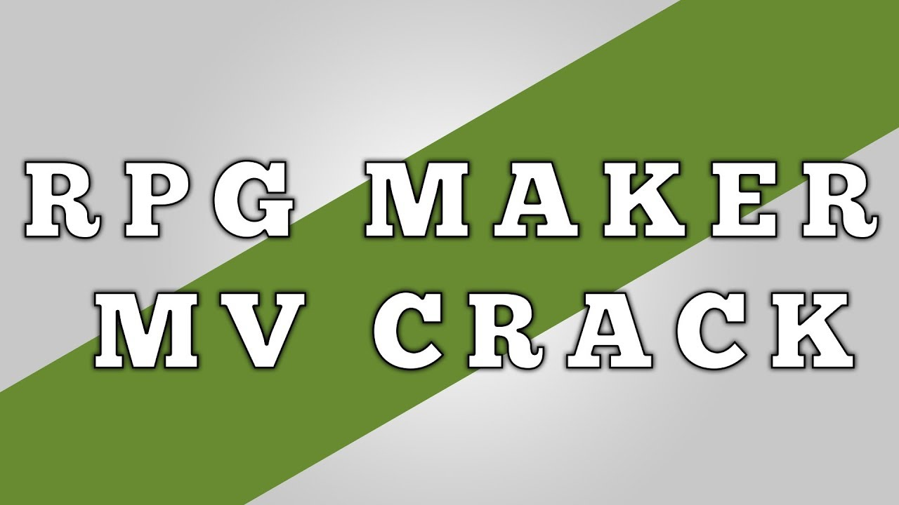 DOWNLOAD RPG MAKER MV - CRACK 1 6 1 + DLCs 2017