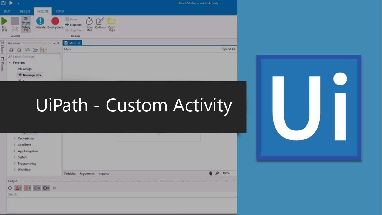RPA - UiPath Custom Activity