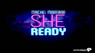 "Machel Montano - She Ready ""New Soca 2013"""