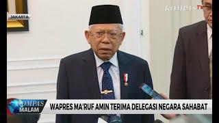 Wapres Ma'ruf Amin Terima Delegasi Negara Sahabat