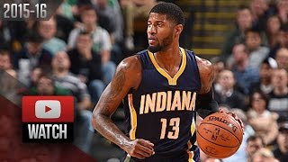 Paul George Full Highlights at Celtics (2015.11.11) - 26 Pts, 10 Reb