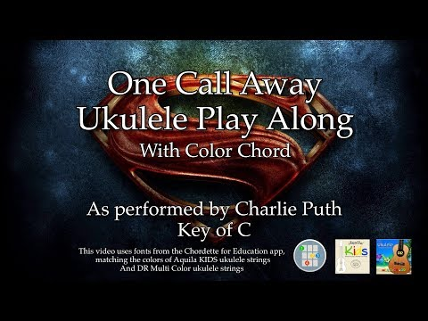 One Call Away Ukulele Play Along