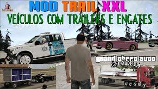 GTA MOD TRAIL XXL Veículos com Engates e Carretinhas nas Ruas PARA GTA SA FULL HD 1080p60
