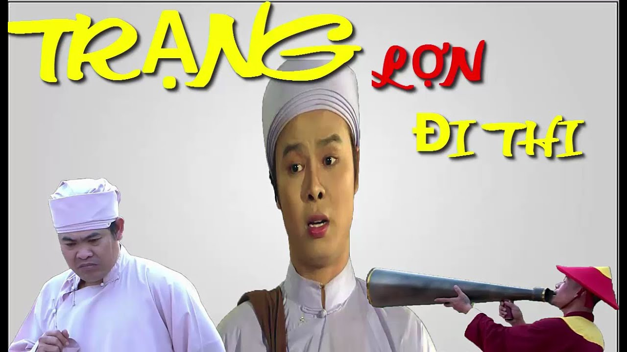 Phim Hài | Trạng Lợn: Trạng Đi Thi Trạng