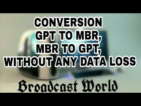 Conversion from GPT to MBR/MBR to GPT. Without data loss (in hindi)  (2018)