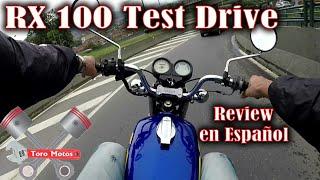 Yamaha RX 100 Test Drive | Review en español rx 100 silvona | ToroMotos