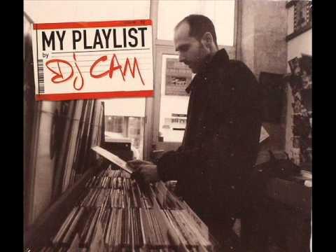 DJ Cam - My Playlist [Full Album]
