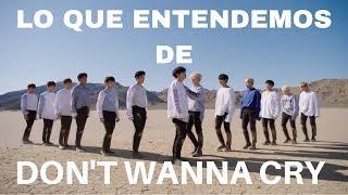 COMO NOSOTR@S ENTENDEMOS DON'T WANNA CRY DE SEVENTEEN