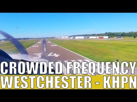 Crowded Frequency - Flying into Westchester Airport // KHPN