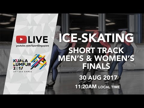 Ice Skating Short Track Men's & Women's final | 29th SEA Gam