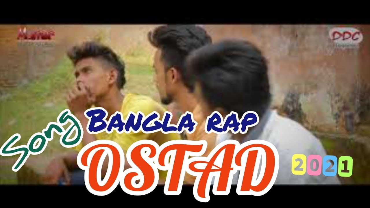 OSTAD - New Bangla Rap song | DDC Bangladesh | hip hop | Full Official Video | 2017