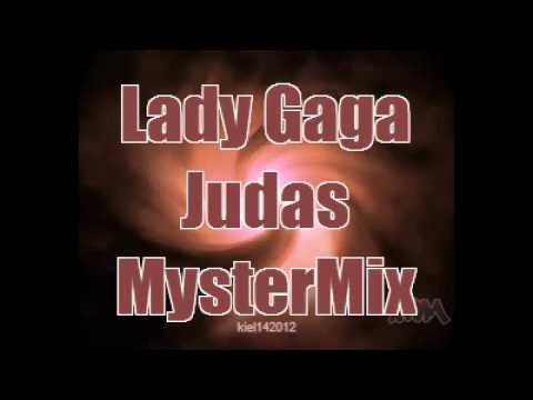 Lady Gaga - Judas (MysterMix)