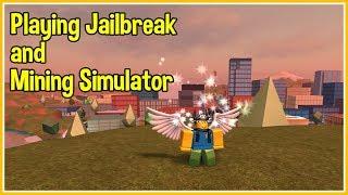 🔴 ROBLOX Mining Simulator and Jailbreak LIVE! (Taking a break until September 2nd, 10 days.)