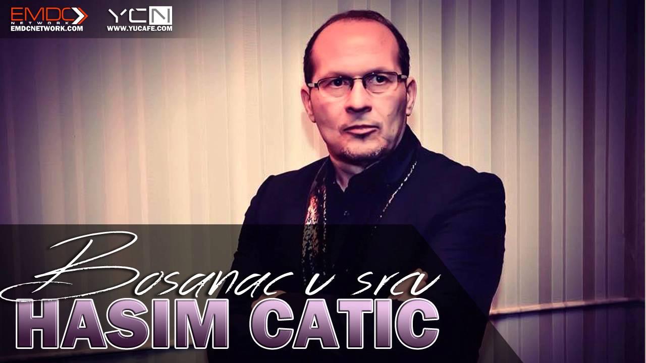 Hasim Catic - 2016 - Bosanac u srcu