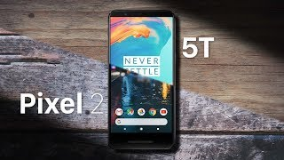 Pixel 2 vs OnePlus 5T: The Best Smartphone Under ₹40,000?