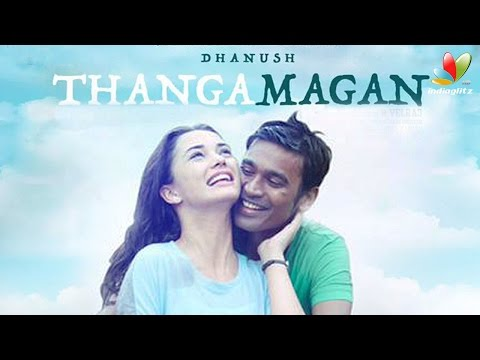 Thanga Magan Movie Online