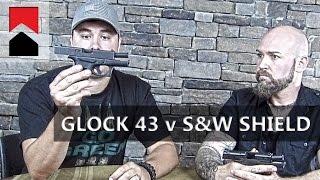 glock 43 vs s m shield comparison
