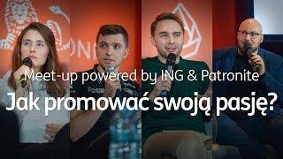Meet-up powered by ING & Patronite - Gdańsk 7.11.2018
