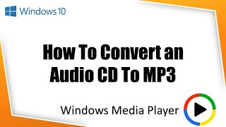 Windows 10 Tutorial | How To Rip Audio CD to MP3 in Windows Media Player(In this tutorial, you will learn to RIP Audio CD to MP3, WAV or WMA format using Windows Media Player without installing any third party software. You can skip ..., 2015-10-20T04:37:01.000Z)