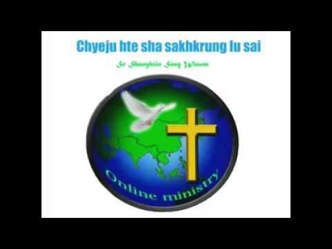 Chye ju hte sha sak hkrung lu sai (kachin sermon)
