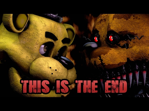 [FNaF SFM] This Is The End | By NateWantsToBattle