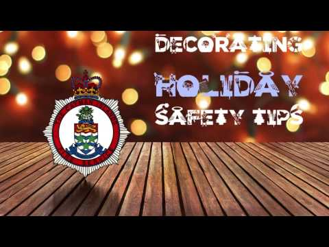 Cayman Islands Fire Service Holiday Safety Tips 2016