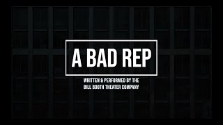 """A BAD REP"" - Lent 2021"