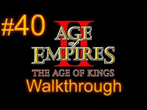 Age of Empires 2 Walkthrough - Part 40 - Barbarossa Campaign - Holy Roman Emperor [1/2]