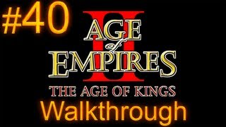 Age of Empires 2 Walkthrough - Part 40 - Barbarossa Campaign - Holy Roman Emperor [1/2]