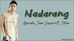 Nadarang -Agsunta ft. JRoa (lyrics) | JRoa and Agsunta Version