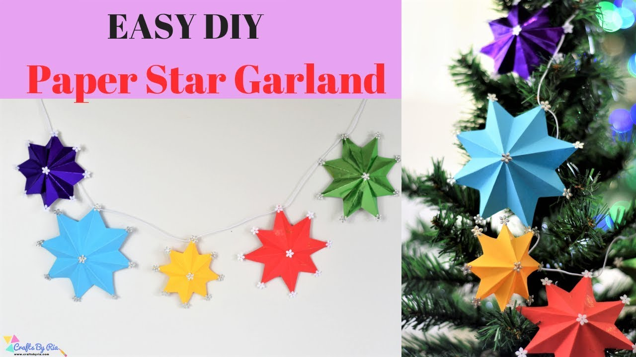 Stars Room Decor How To Make An Easy Paper Stars Garland Diy Christmas Craft Tutorial Room Decor