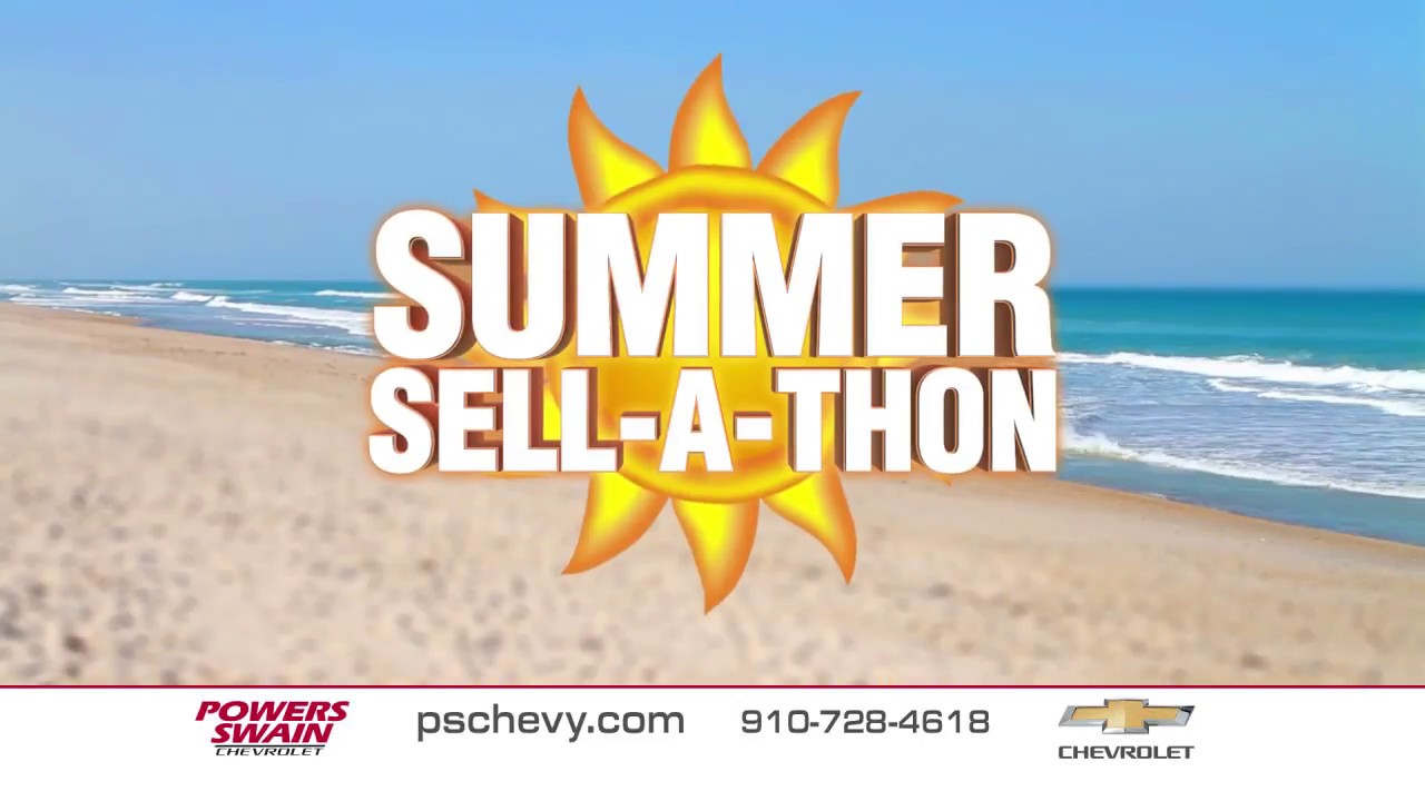 Powers Swain Chevrolet Summer Sell A Thon Youtube