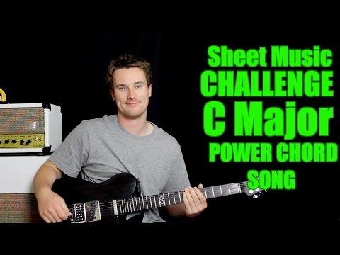 Sheet Music Challenge: C Major Power Chord Song