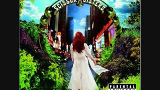 """Scissor Sisters - """"Better Luck"""""""