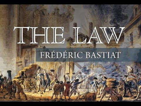 The Law: The Classic Blueprint for a Just Society | by Frédéric Bastiat