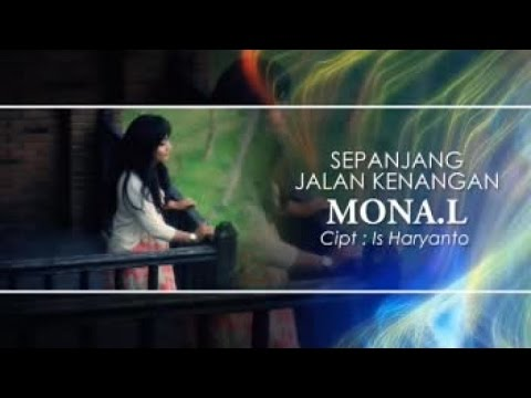 MONA L - SEPANJANG JALAN KENANGAN (Official Music Video)