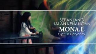 MONA L - SEPANJANG JALAN KENANGAN (Official Music Video)