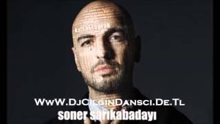 Soner Sarikabadayi - Kutsal Toprak ( DjCilginDansci Electro Rmx )